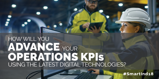Advance Operations KPIs with Digital Technologies